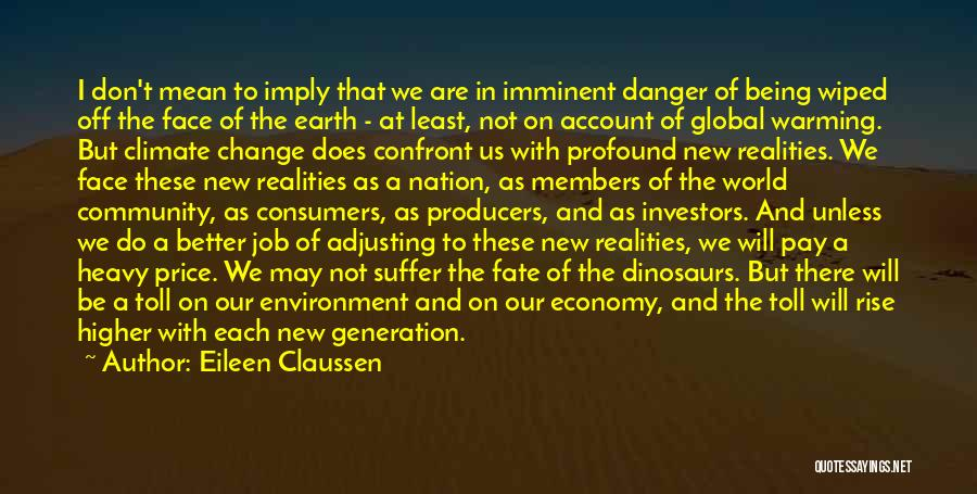 Being A Community Quotes By Eileen Claussen
