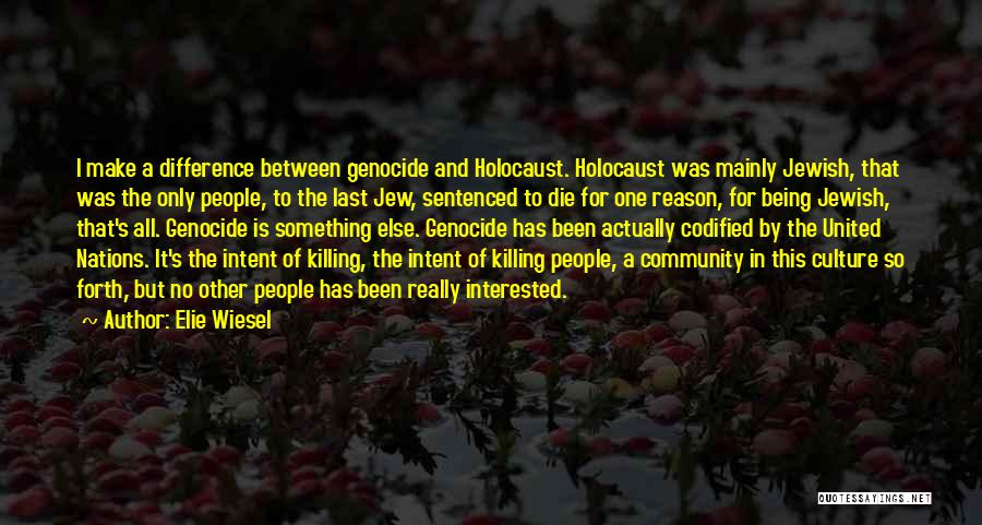 Being A Community Quotes By Elie Wiesel