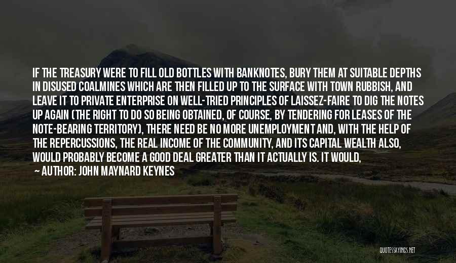 Being A Community Quotes By John Maynard Keynes