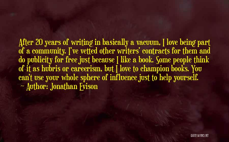 Being A Community Quotes By Jonathan Evison