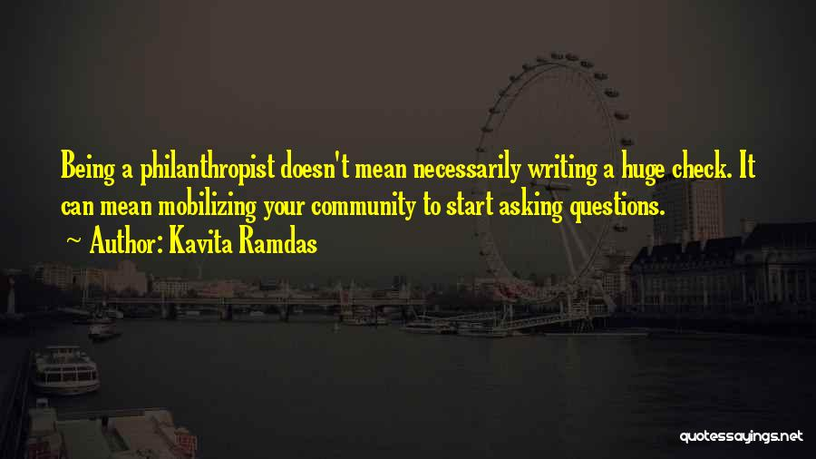 Being A Community Quotes By Kavita Ramdas
