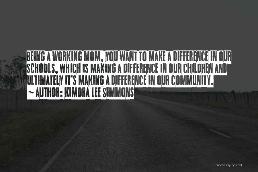 Being A Community Quotes By Kimora Lee Simmons