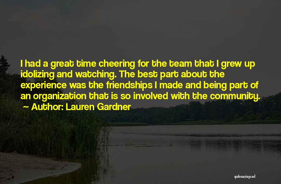 Being A Community Quotes By Lauren Gardner