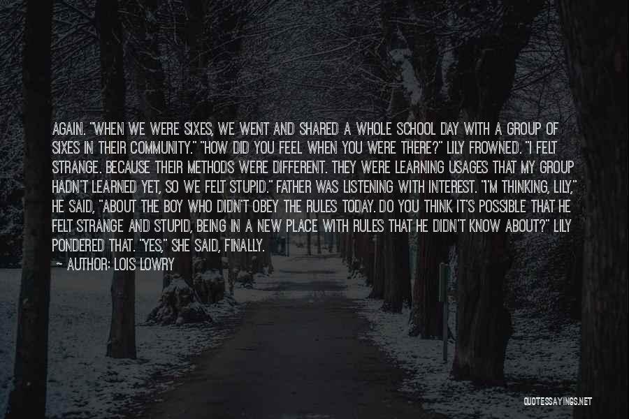 Being A Community Quotes By Lois Lowry