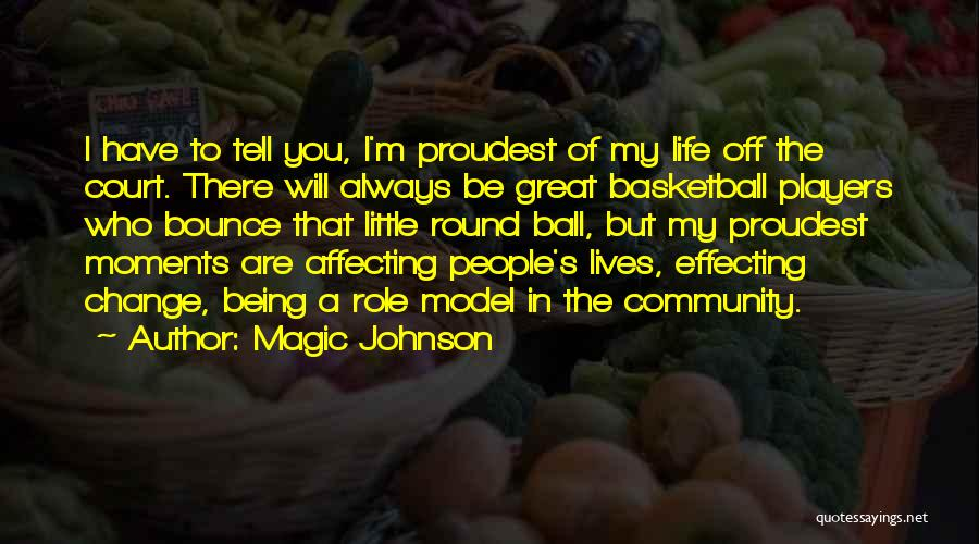 Being A Community Quotes By Magic Johnson