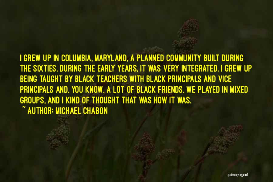 Being A Community Quotes By Michael Chabon