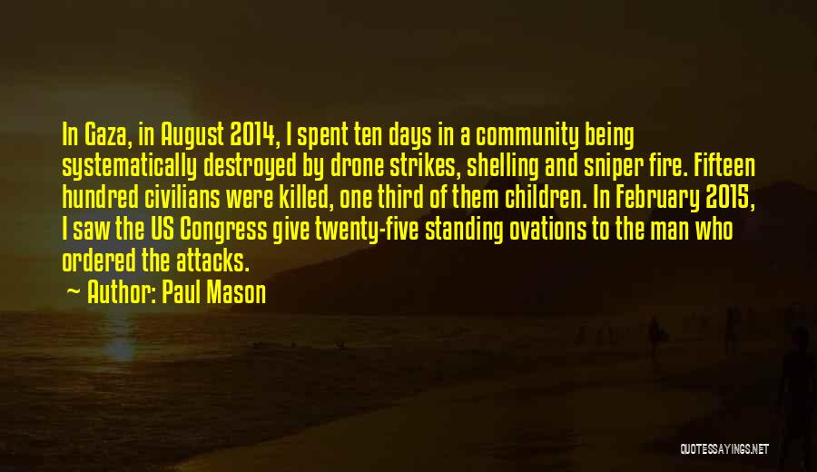 Being A Community Quotes By Paul Mason