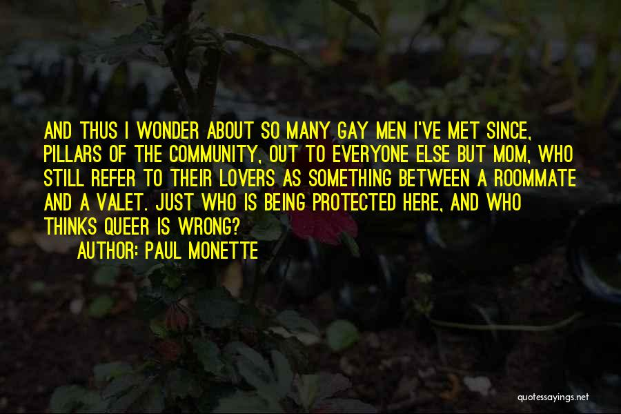 Being A Community Quotes By Paul Monette