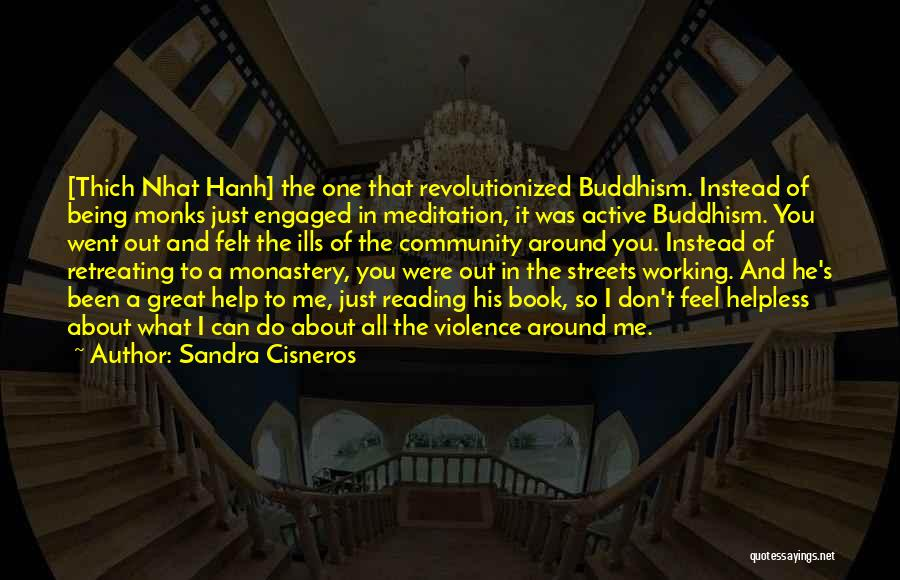 Being A Community Quotes By Sandra Cisneros