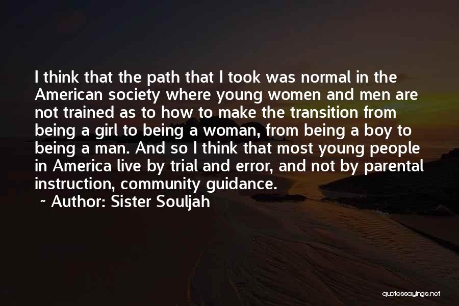 Being A Community Quotes By Sister Souljah