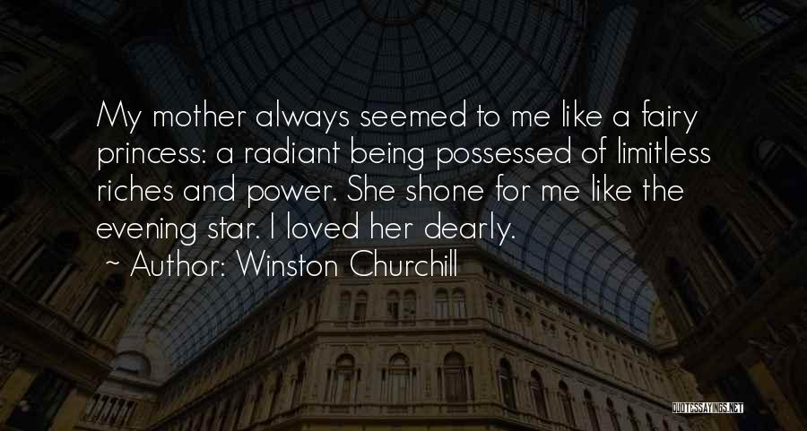 Being A Fairy Princess Quotes By Winston Churchill