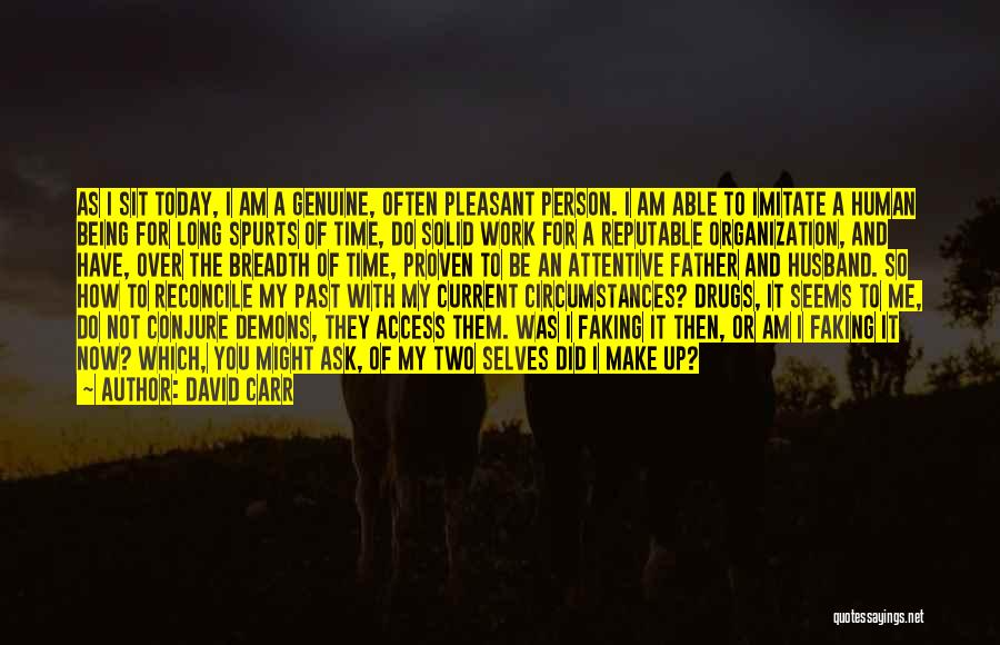 Being A Father And Husband Quotes By David Carr