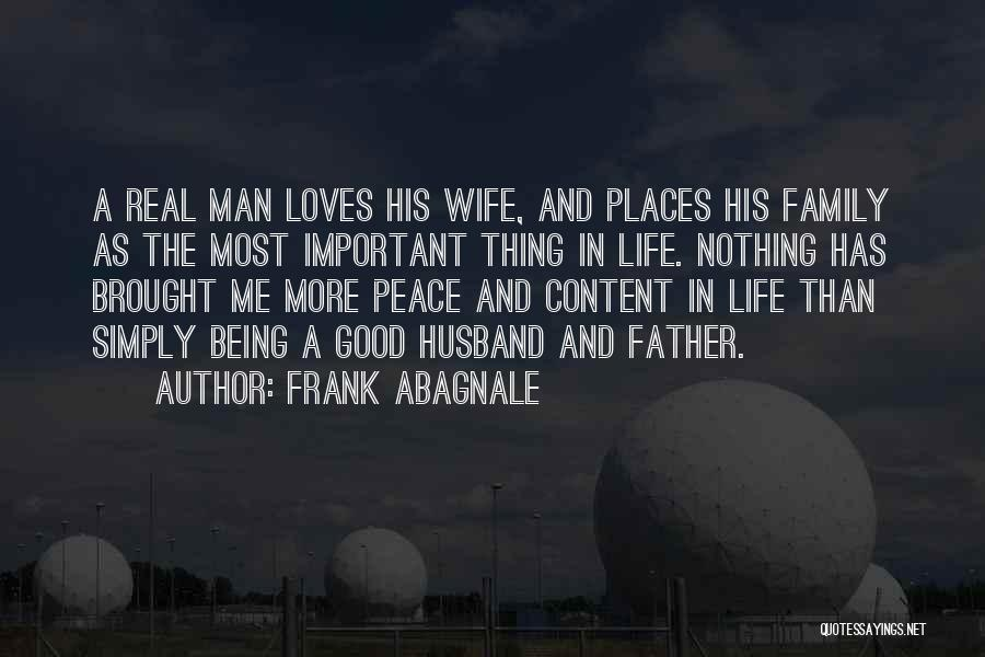 Being A Father And Husband Quotes By Frank Abagnale