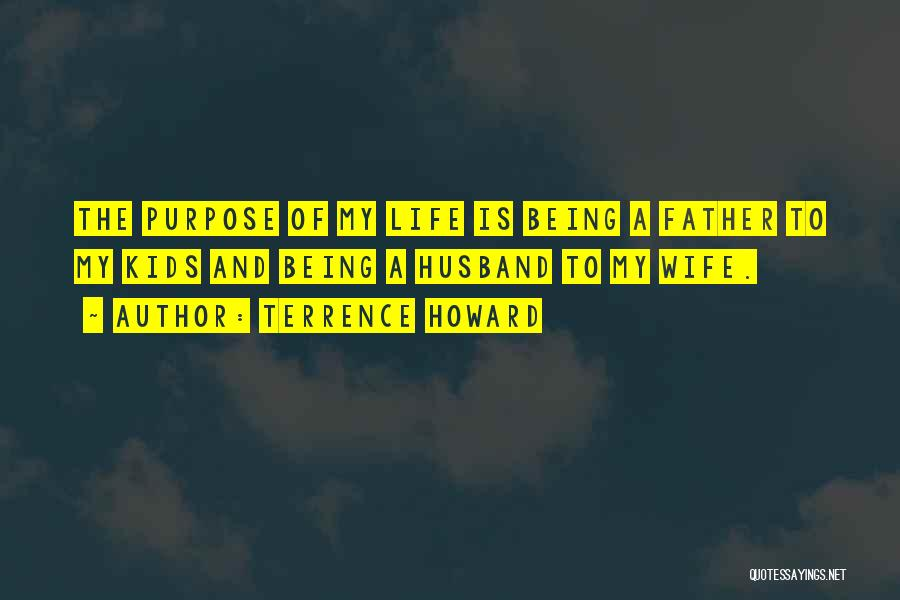 Being A Father And Husband Quotes By Terrence Howard