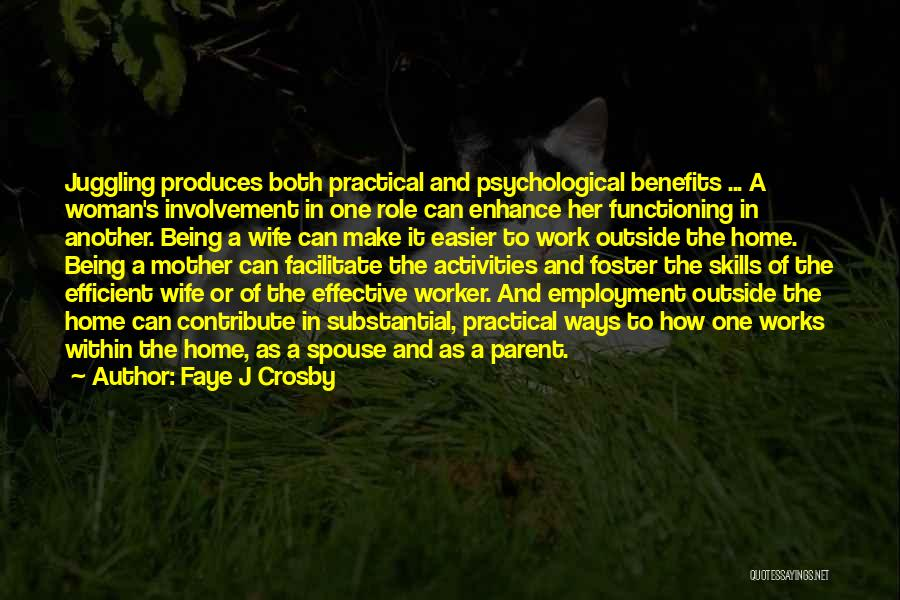 Being A Foster Parent Quotes By Faye J Crosby