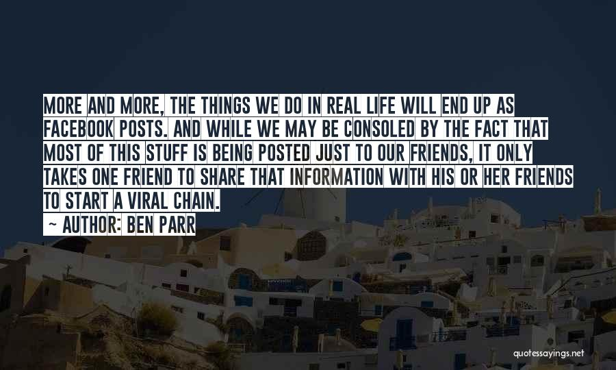 Being A Friend Quotes By Ben Parr