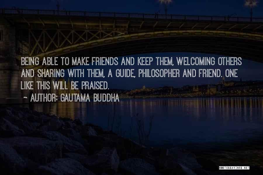 Being A Friend Quotes By Gautama Buddha