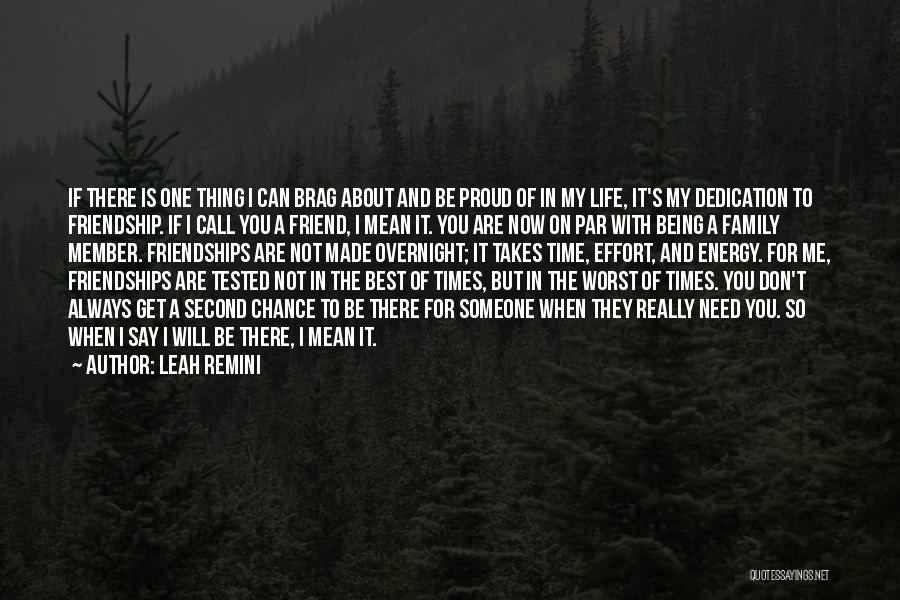 Being A Friend Quotes By Leah Remini