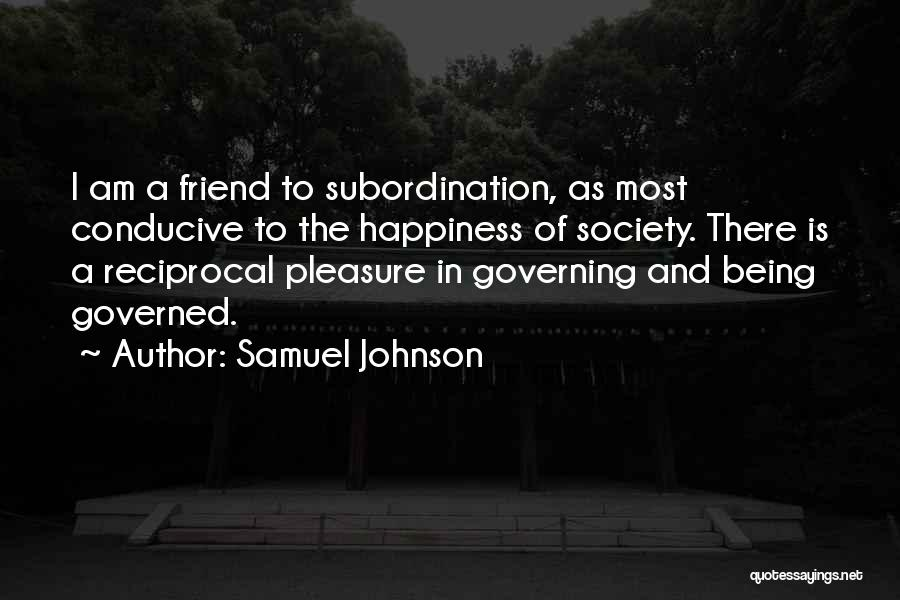 Being A Friend Quotes By Samuel Johnson