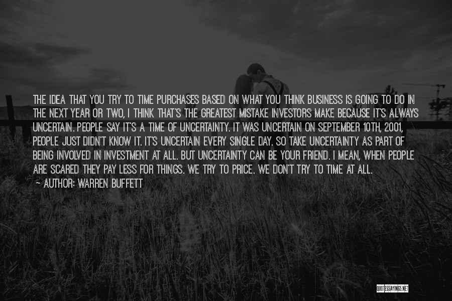 Being A Friend Quotes By Warren Buffett