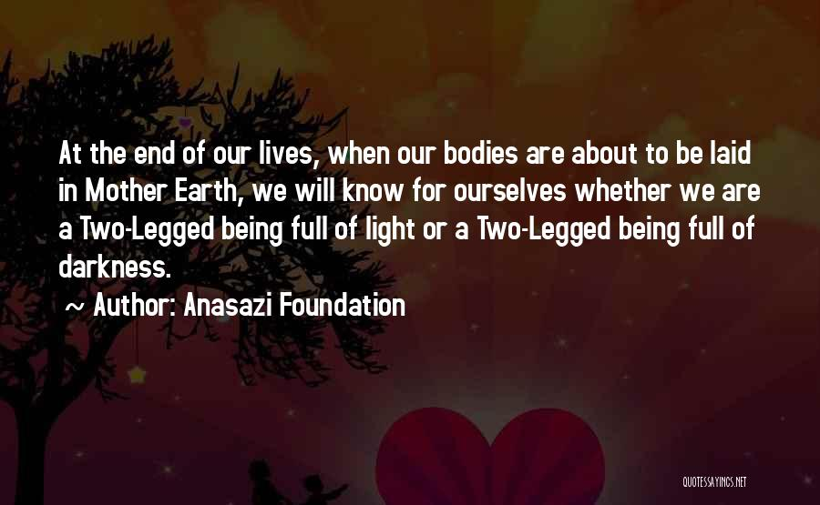 Being A Good Mother Quotes By Anasazi Foundation