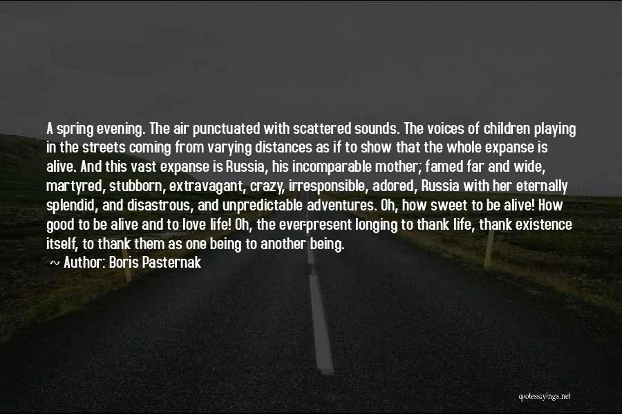 Being A Good Mother Quotes By Boris Pasternak