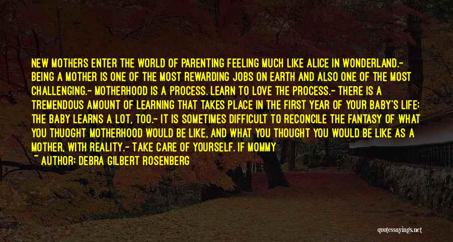 Being A Good Mother Quotes By Debra Gilbert Rosenberg