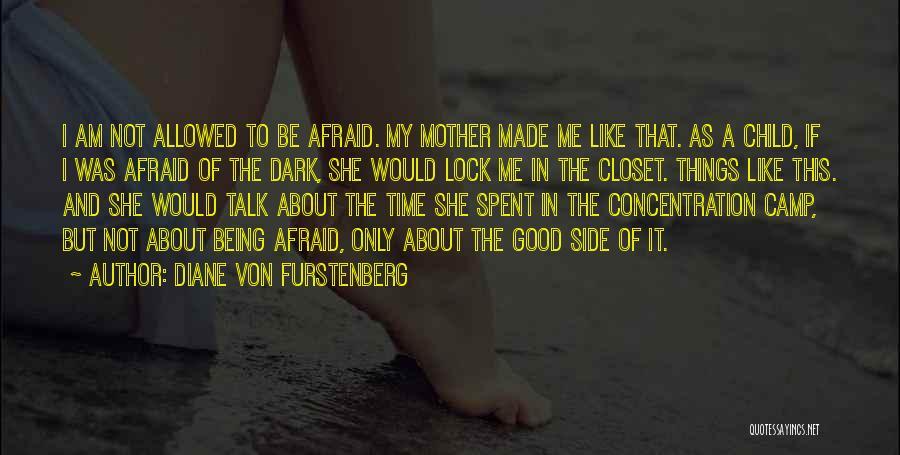 Being A Good Mother Quotes By Diane Von Furstenberg