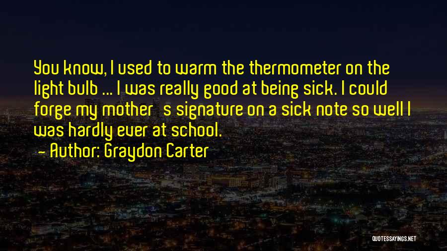 Being A Good Mother Quotes By Graydon Carter