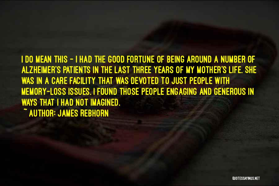 Being A Good Mother Quotes By James Rebhorn
