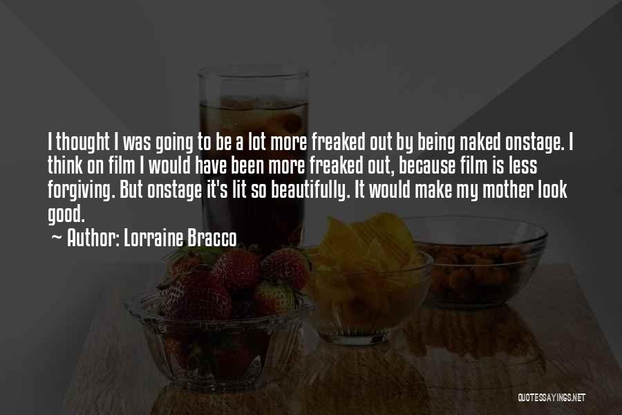 Being A Good Mother Quotes By Lorraine Bracco