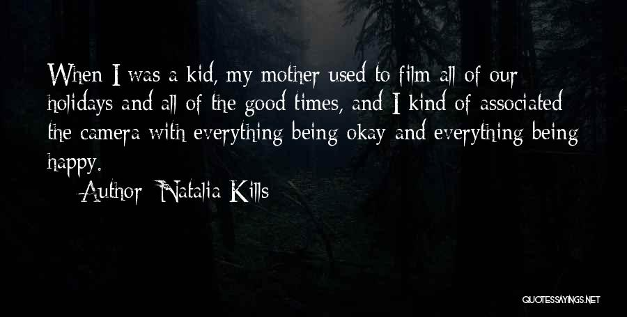 Being A Good Mother Quotes By Natalia Kills