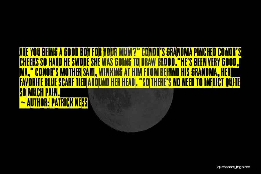 Being A Good Mother Quotes By Patrick Ness