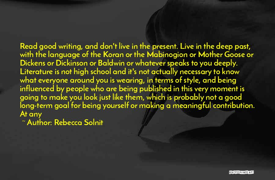 Being A Good Mother Quotes By Rebecca Solnit