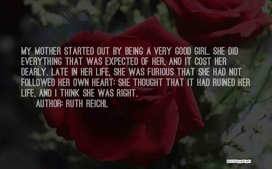 Being A Good Mother Quotes By Ruth Reichl