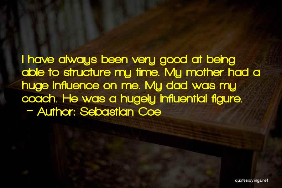 Being A Good Mother Quotes By Sebastian Coe