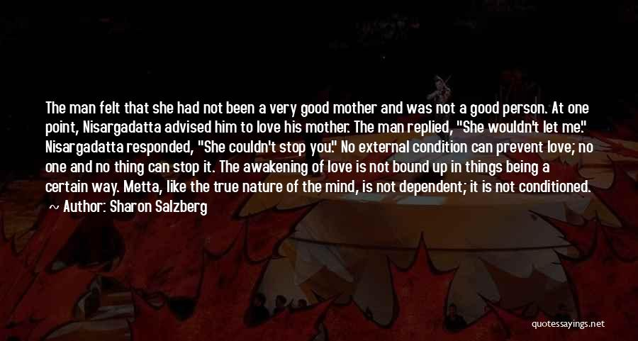 Being A Good Mother Quotes By Sharon Salzberg