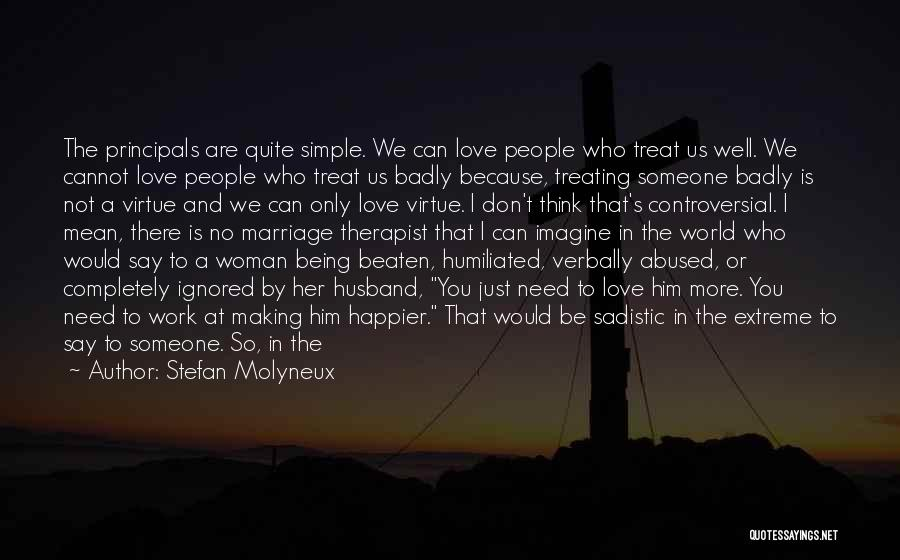 Being A Good Mother Quotes By Stefan Molyneux
