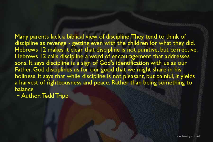 Being A Good Mother Quotes By Tedd Tripp