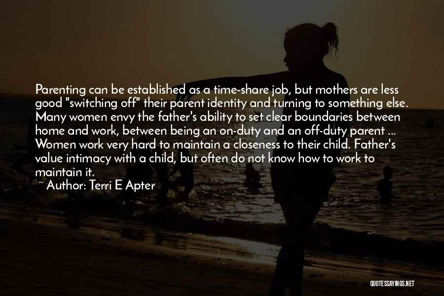 Being A Good Mother Quotes By Terri E Apter