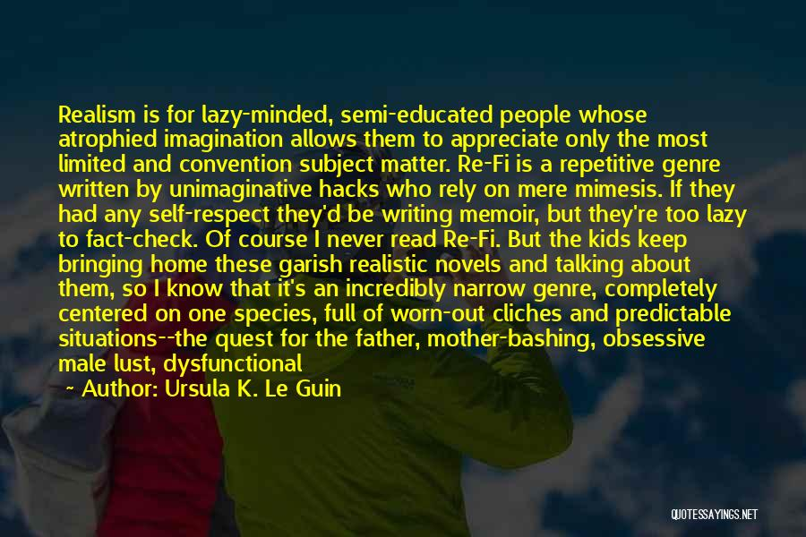 Being A Good Mother Quotes By Ursula K. Le Guin