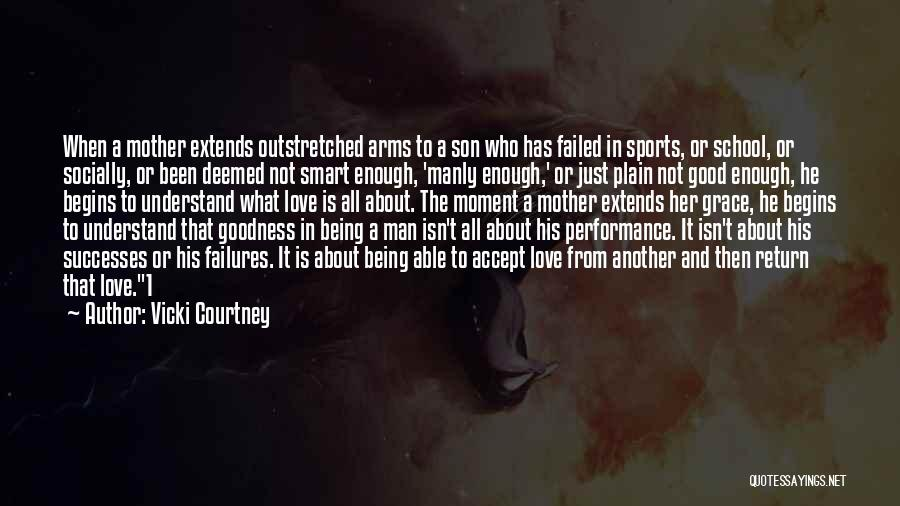 Being A Good Mother Quotes By Vicki Courtney