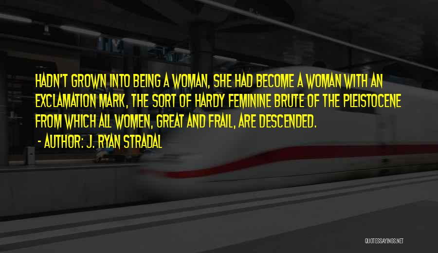Top 16 Being A Grown Woman Quotes & Sayings