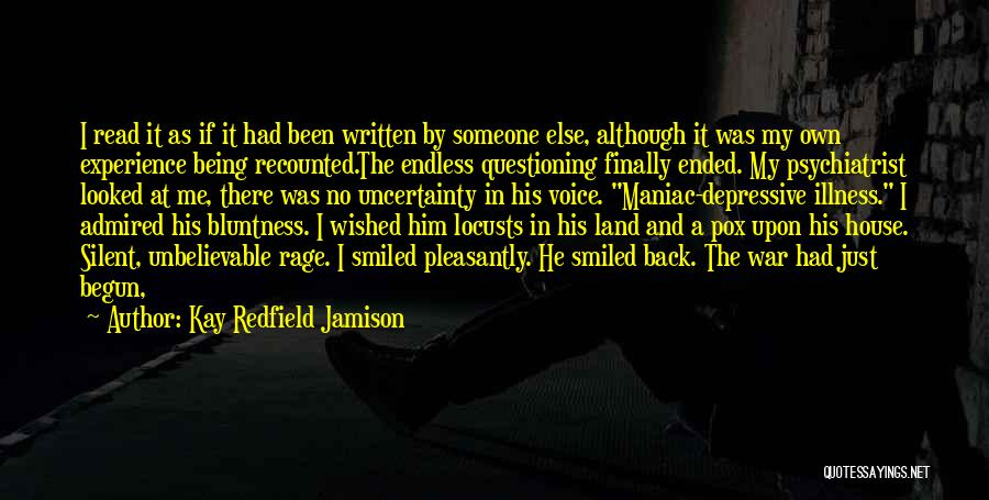 Being A Maniac Quotes By Kay Redfield Jamison