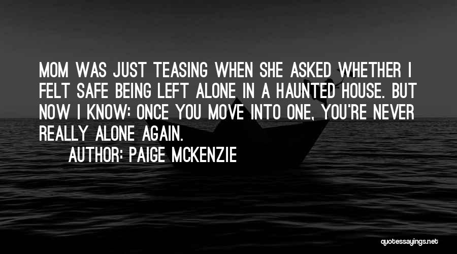 Being A Mom Again Quotes By Paige McKenzie