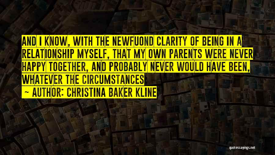 Being A Relationship Quotes By Christina Baker Kline