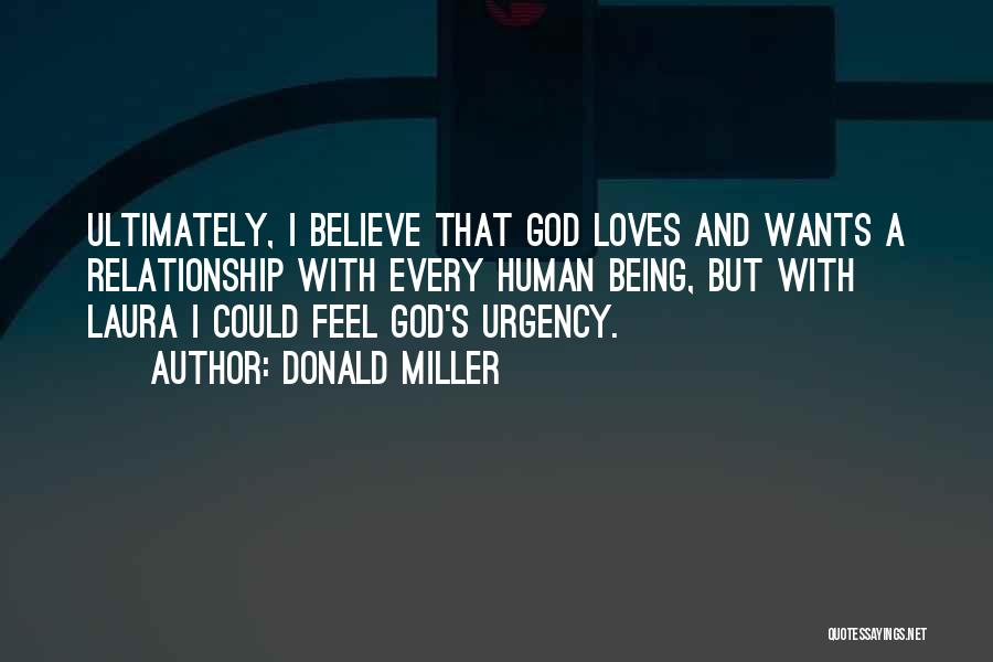 Being A Relationship Quotes By Donald Miller