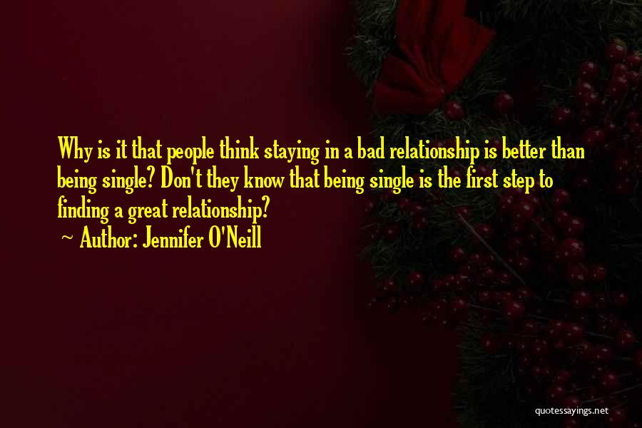 Being A Relationship Quotes By Jennifer O'Neill