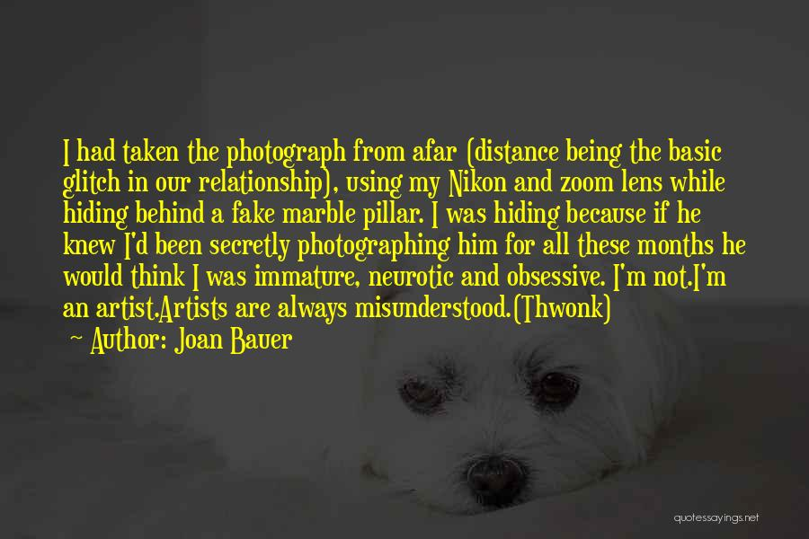 Being A Relationship Quotes By Joan Bauer