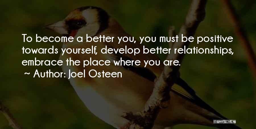 Being A Relationship Quotes By Joel Osteen